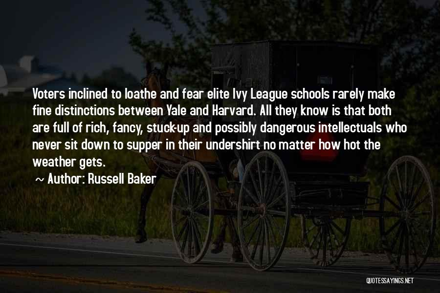 Elite Class Quotes By Russell Baker