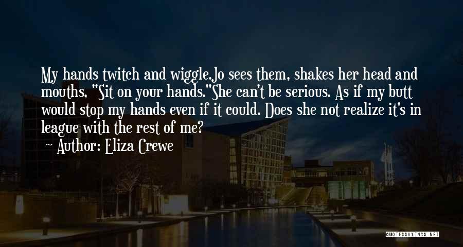 Eliza Crewe Quotes 1031890