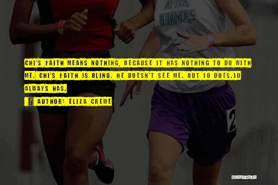 Eliza Crewe Quotes 1124573