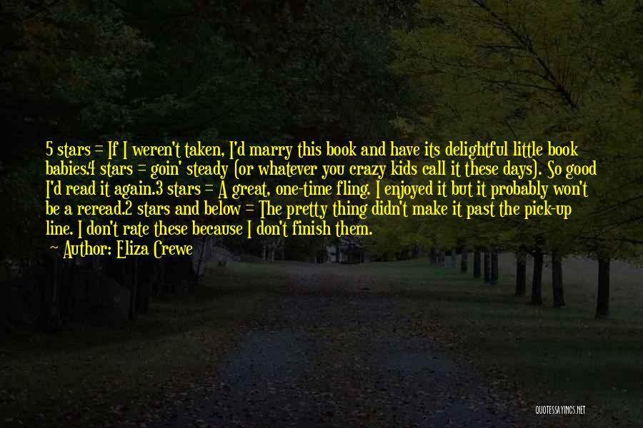 Eliza Crewe Quotes 1156371
