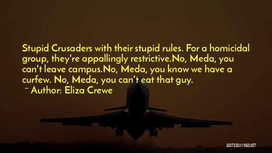 Eliza Crewe Quotes 1167759