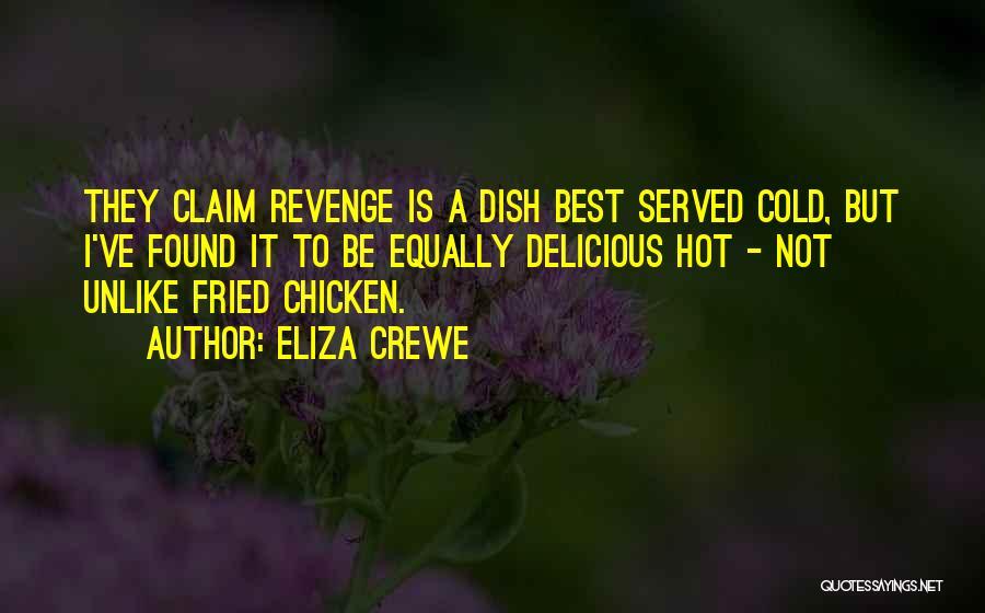 Eliza Crewe Quotes 1198025