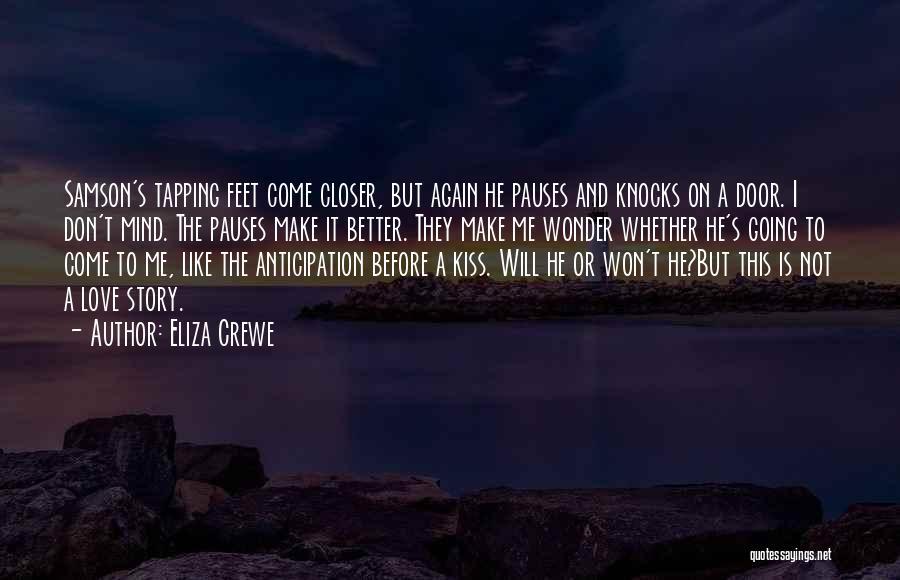 Eliza Crewe Quotes 1401878
