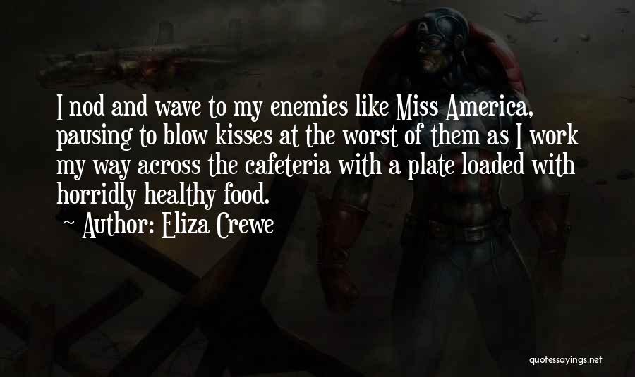 Eliza Crewe Quotes 1573286