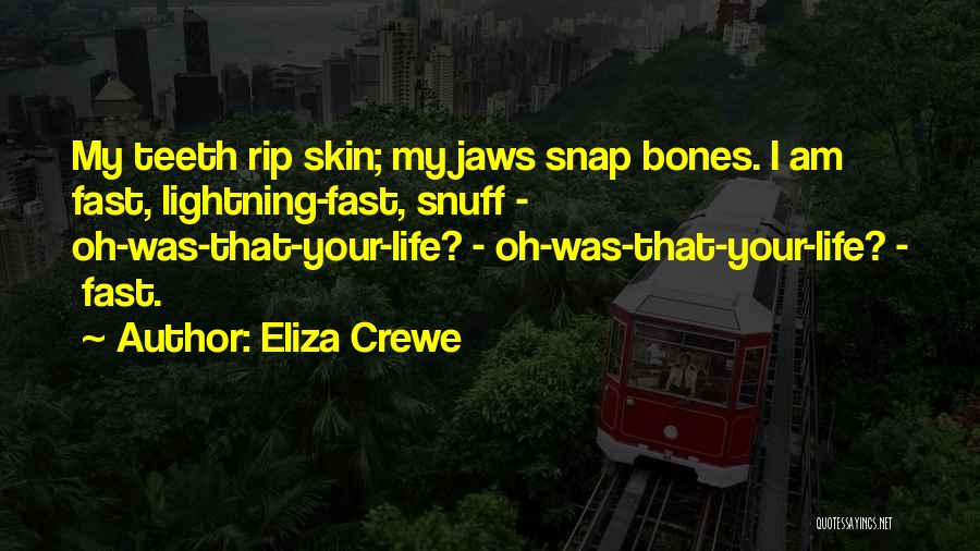 Eliza Crewe Quotes 1647157