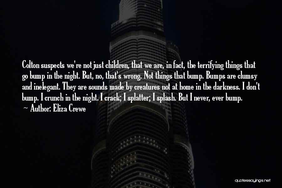 Eliza Crewe Quotes 1699320