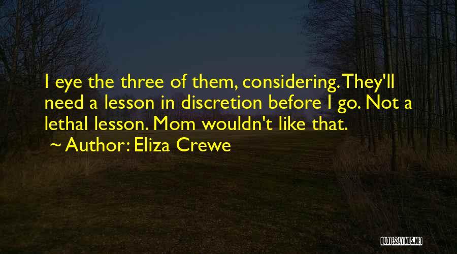 Eliza Crewe Quotes 1724669