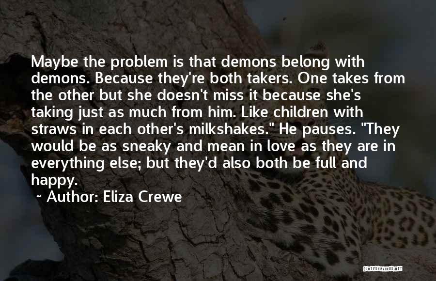 Eliza Crewe Quotes 1933300