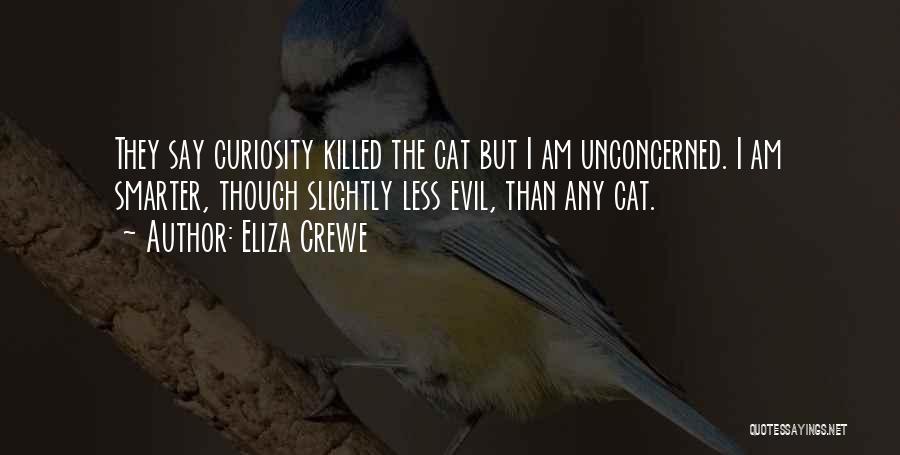 Eliza Crewe Quotes 1957660
