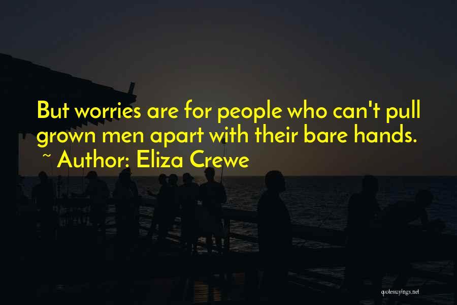 Eliza Crewe Quotes 2075821