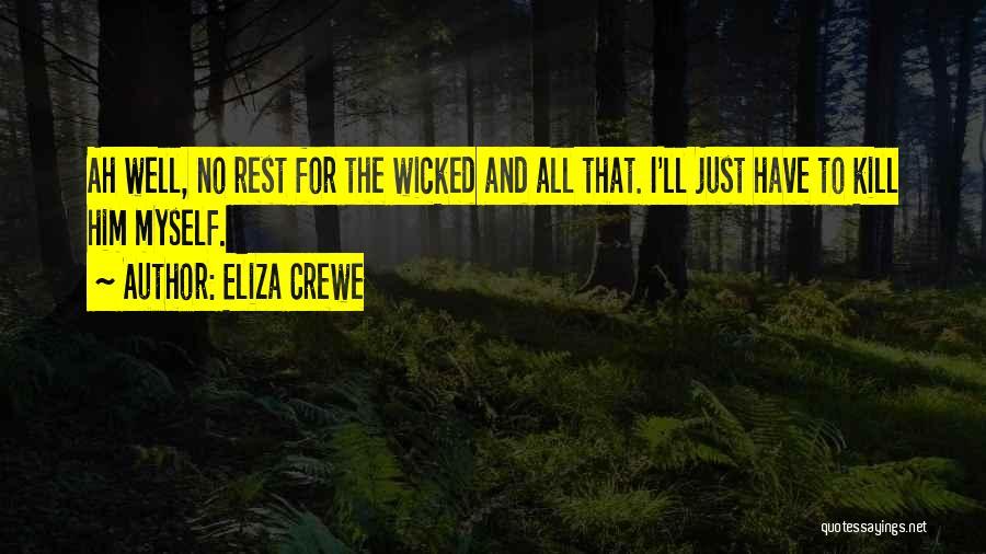 Eliza Crewe Quotes 2270731
