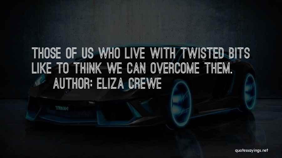 Eliza Crewe Quotes 299560