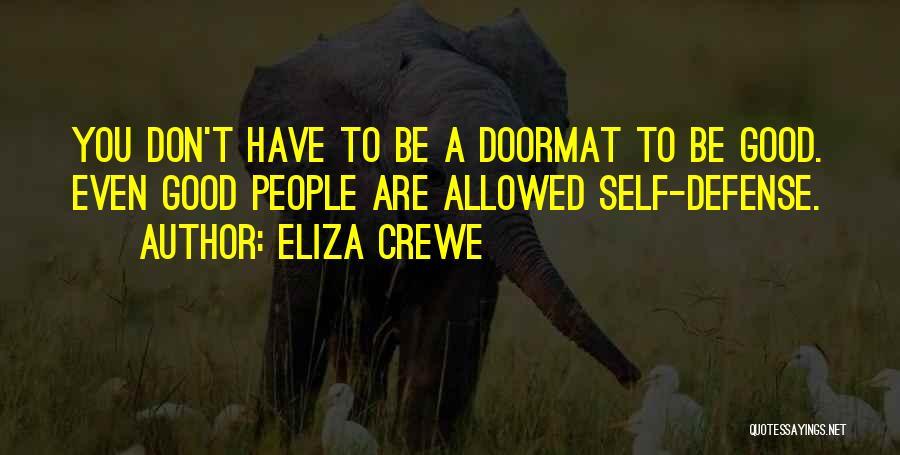 Eliza Crewe Quotes 532971