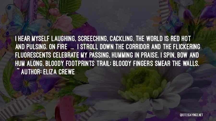 Eliza Crewe Quotes 647906