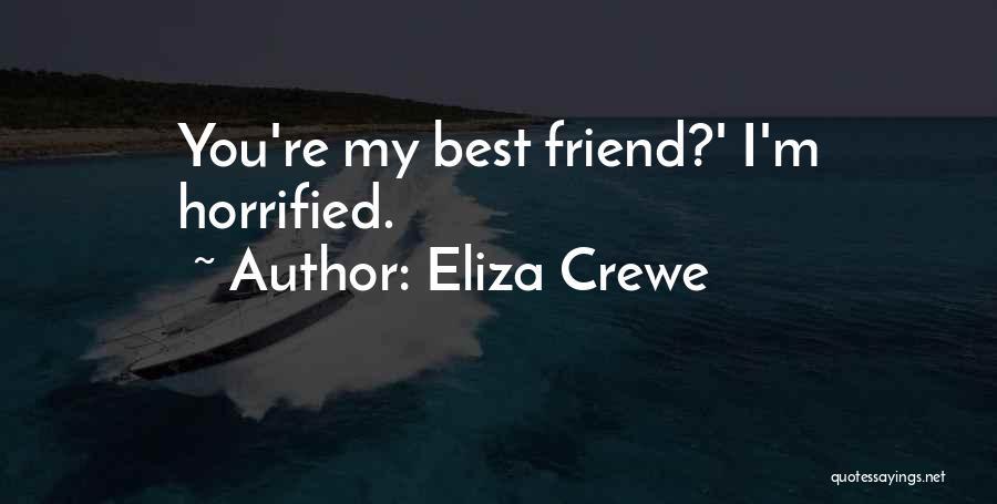 Eliza Crewe Quotes 783170