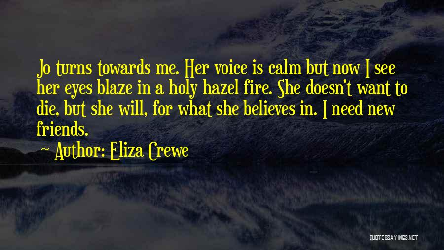Eliza Crewe Quotes 829593