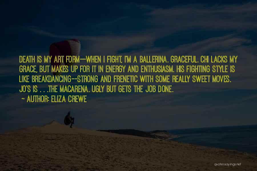Eliza Crewe Quotes 931419
