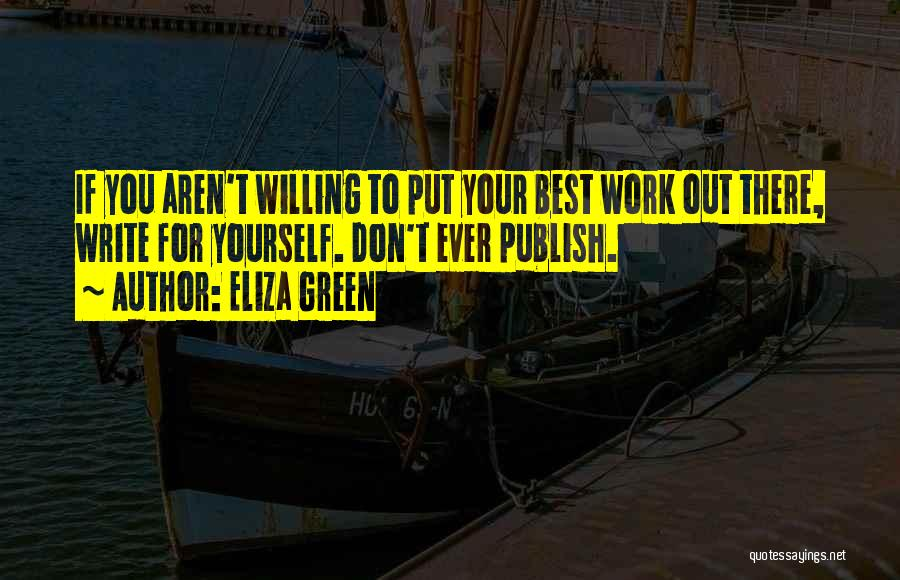 Eliza Green Quotes 1339019