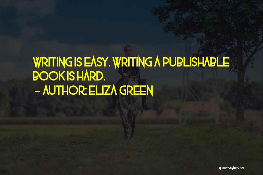 Eliza Green Quotes 340869