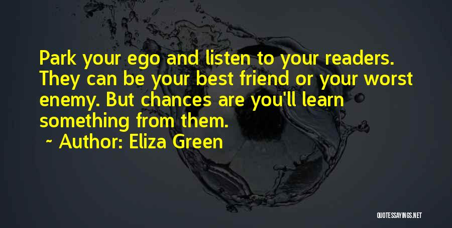 Eliza Green Quotes 349019