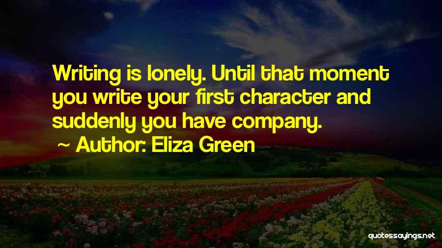 Eliza Green Quotes 524767