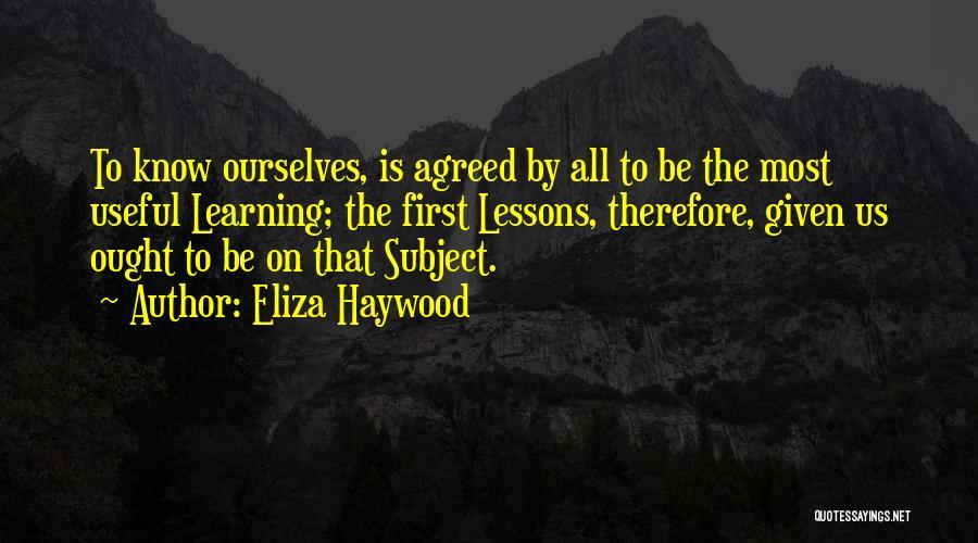 Eliza Haywood Quotes 1295597
