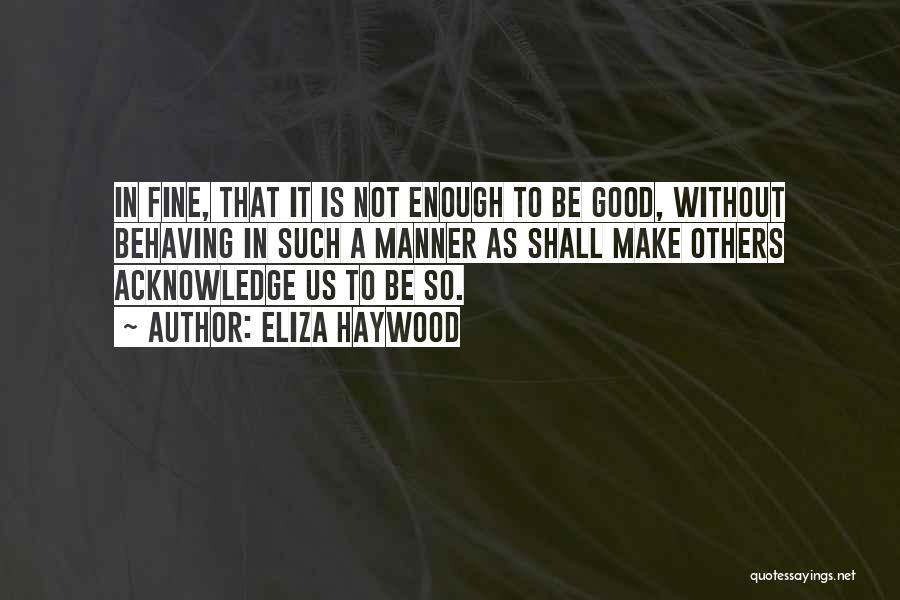 Eliza Haywood Quotes 1344212