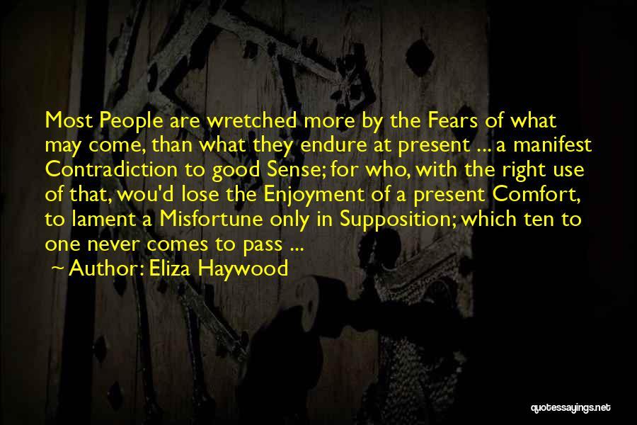 Eliza Haywood Quotes 1618991