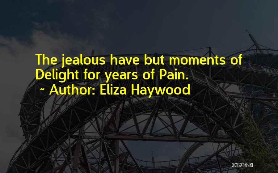 Eliza Haywood Quotes 1741191