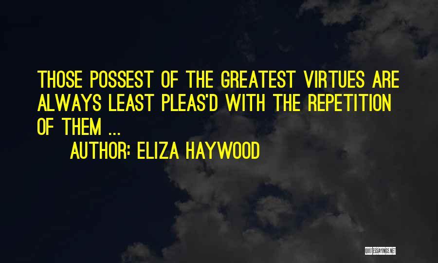 Eliza Haywood Quotes 2232797