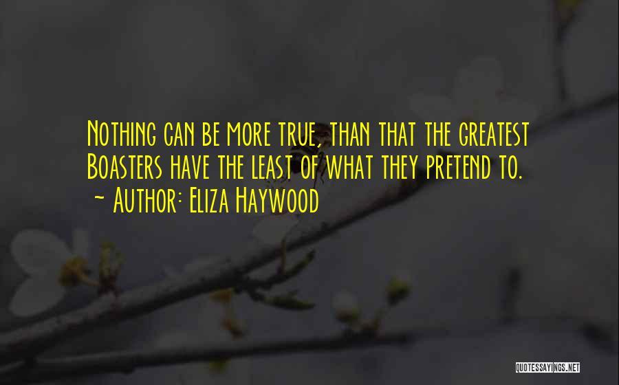 Eliza Haywood Quotes 559477