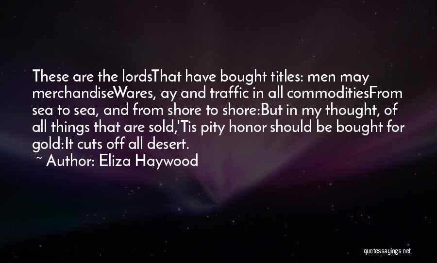 Eliza Haywood Quotes 579486