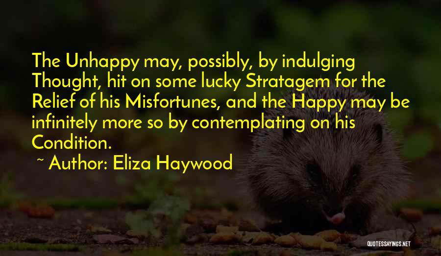 Eliza Haywood Quotes 692759