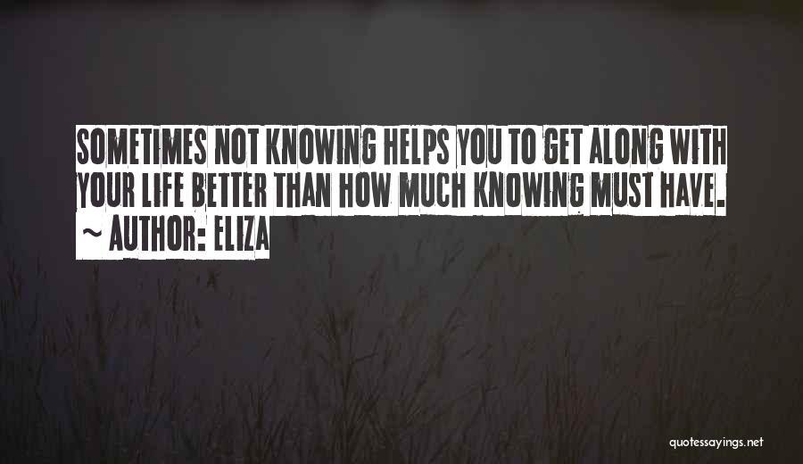 Eliza Quotes 1211357
