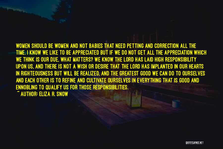 Eliza R. Snow Quotes 1747219