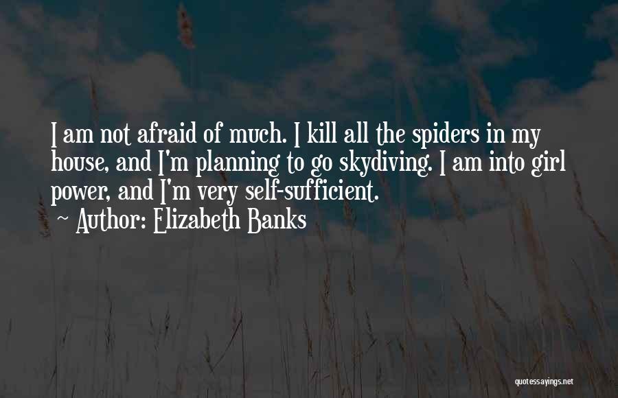 Elizabeth Banks Quotes 1034915