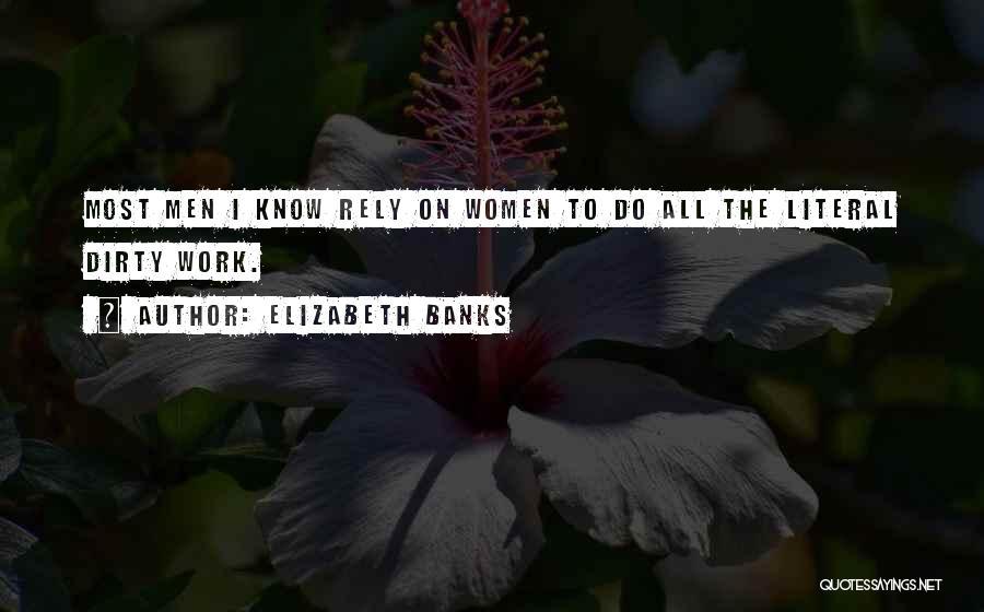 Elizabeth Banks Quotes 1101143