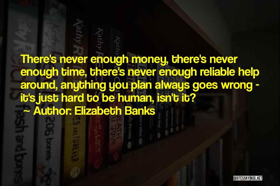 Elizabeth Banks Quotes 1125940