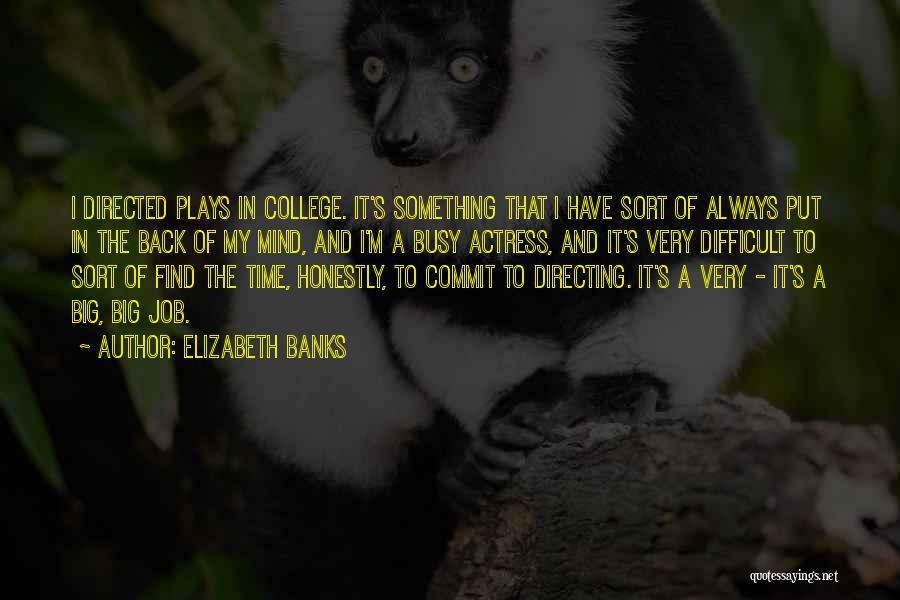Elizabeth Banks Quotes 1196000