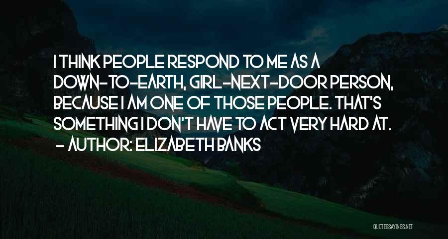 Elizabeth Banks Quotes 1256255
