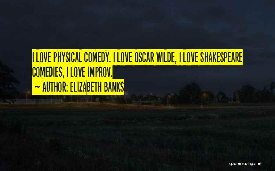 Elizabeth Banks Quotes 1479772
