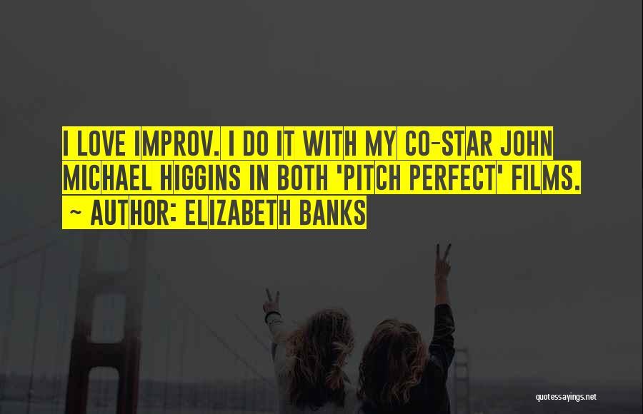 Elizabeth Banks Quotes 1516968