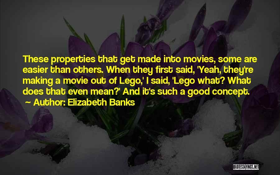 Elizabeth Banks Quotes 1644354