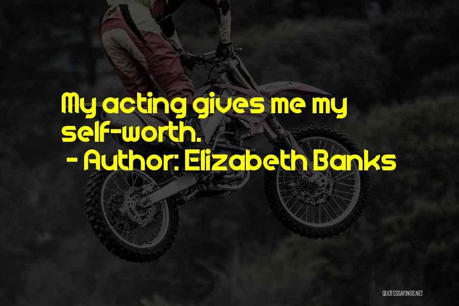 Elizabeth Banks Quotes 1648750