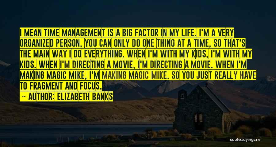 Elizabeth Banks Quotes 1716652