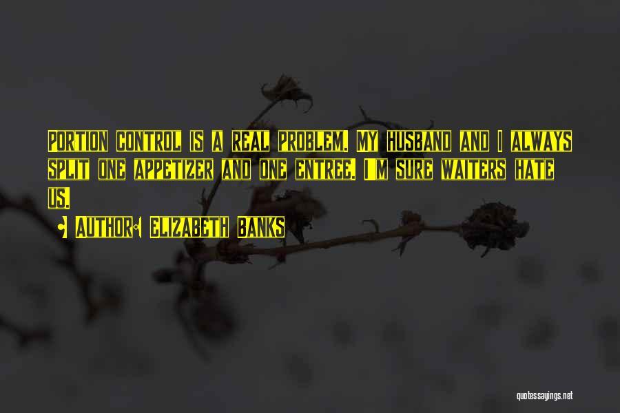 Elizabeth Banks Quotes 1781088