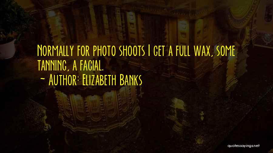 Elizabeth Banks Quotes 1803194
