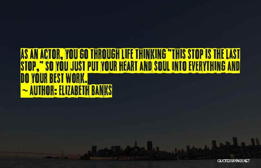 Elizabeth Banks Quotes 2037936