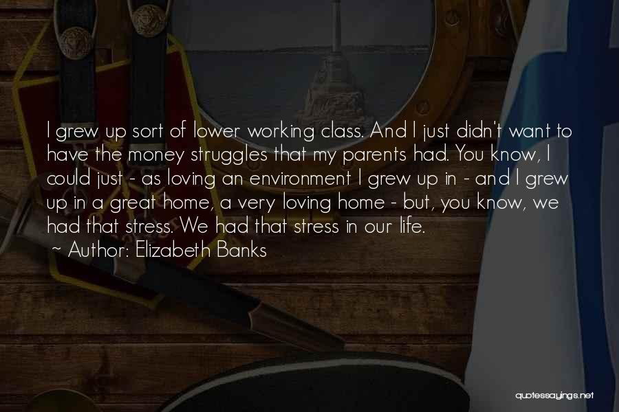 Elizabeth Banks Quotes 2118377