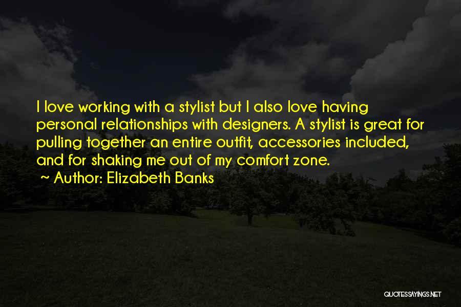 Elizabeth Banks Quotes 2231690